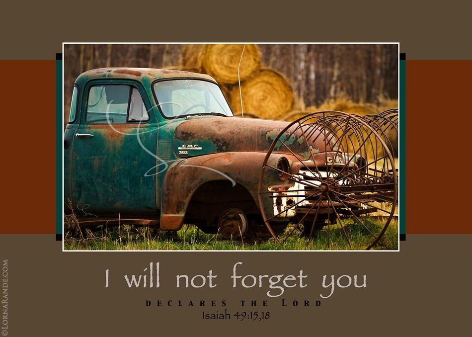Not Forgotten - Isaiah 49:15,18 - Wetaskiwin, AB Canada