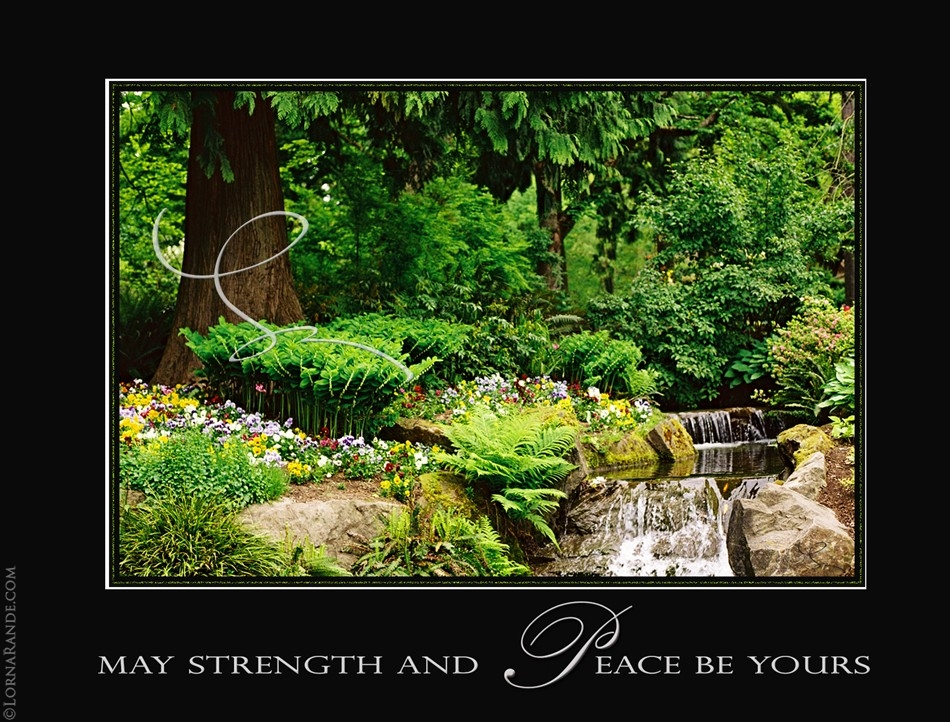 May Strength and Peace be yours - Stanley Park, Vancouver, BC Canada
